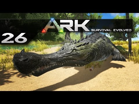 ARK: Survival Evolved || 26 || Sarco Taming