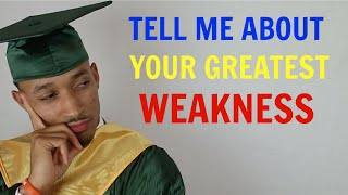 """3 Ways to Answer """"Tell Me About Your Greatest Weakness"""" BEST ANSWERS"""