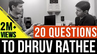 20 Questions to 'Expose' Dhruv Rathee...