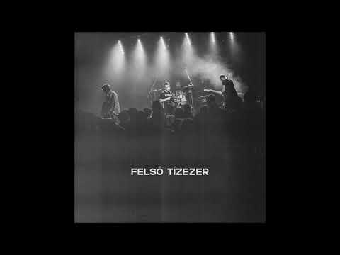 FELSŐ TÍZEZER - 2020 (Live - Budapest, Dürer 041)