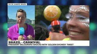 "Brazil: Bolsonaro sparks outrage over obscene carnival video with ""Golden Shower"" tweet"