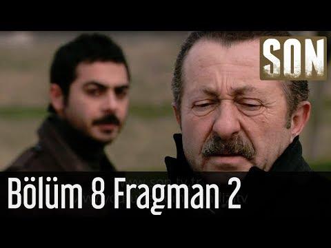 Son - Son 8. Bölüm Fragmanı v2