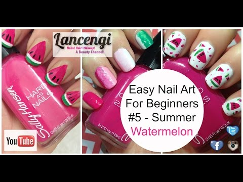 Easy Nail Art Designs For Beginners #5 Watermelon Summer Nails video