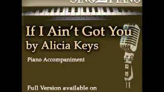 """ALICIA KEYS """"If I Ain't Got You"""" (Piano backing for your cover version/karaoke)"""