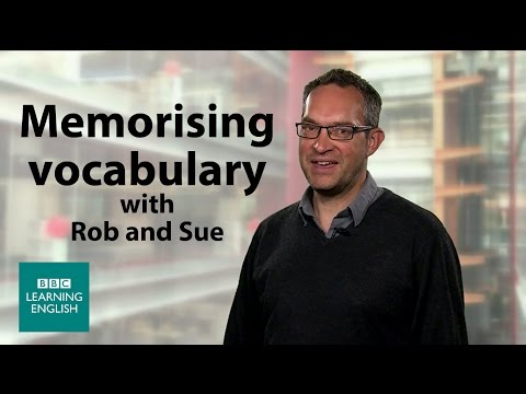 BBC Learning English: Tips for Memorising Vocabulary