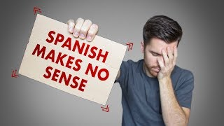 WHY THE SPANISH LANGUAGE IS SO DIFFICULT TO LEARN!!