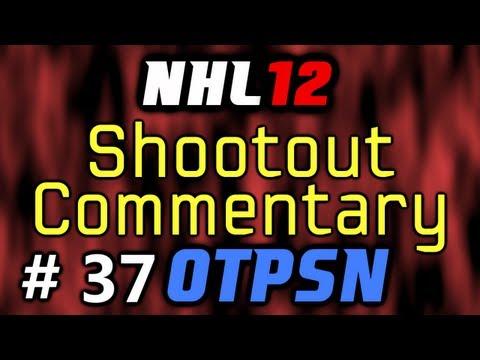 """NHL 12: Shootout Commentary (OTPSN) ep. 37 """"AK47495"""""""