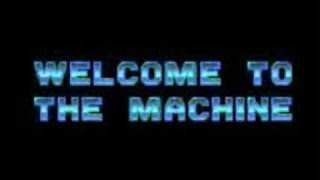 "Pink Floyd - ""Welcome To The Machine"""