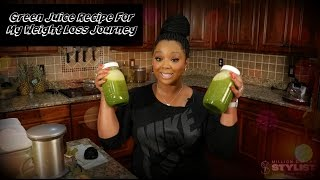 Green Juice Recipe For My Weight Loss Journey