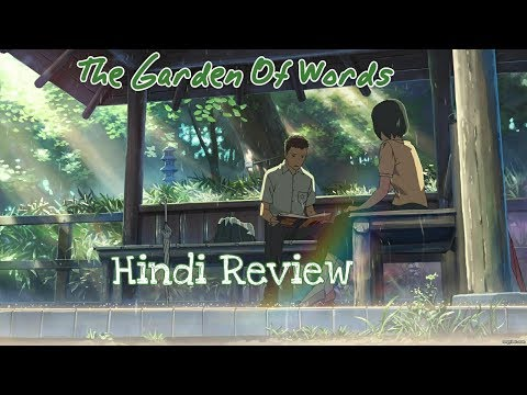 The Garden Of Words Movie | Another Makoto Shinkai's Work | Anime Review/Recommendation #10 (Hindi)