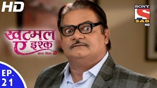 Khatmal-E-Ishque - खटमल-ए-इश्क - Episode 21 - 10th January, 2017