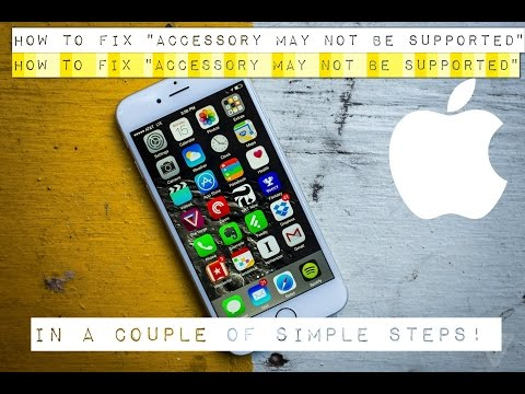 "How to fix ""This Accessory may not be supported"" for iPhone 4 4s 5s 5c 6 6s 7 8 X XS XR"