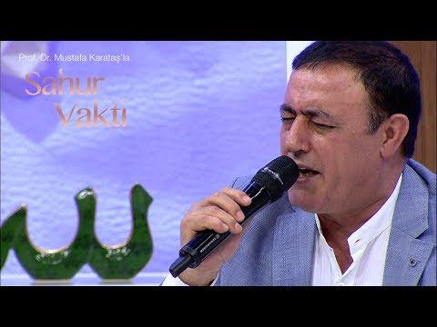 Sahur Vakti 22. Bölüm- Mahmut Tuncer / Ben Yürürüm Yane Yane