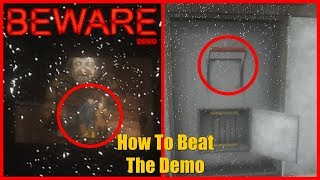 How to Beat the Demo in 5 Easy Steps | BEWARE - [Demo Part 4]
