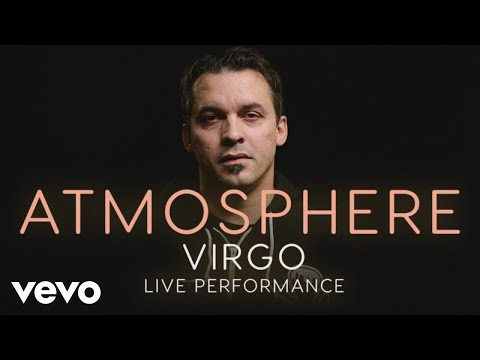 "Atmosphere - ""Virgo"" Official Performance 