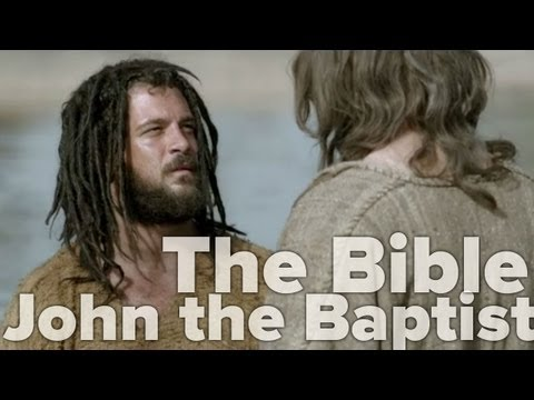 The Bible Miniseries - John the Baptist