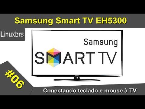 Samsung Smart TV EH5300 - Conectando teclado e mouse à TV - PT-BR