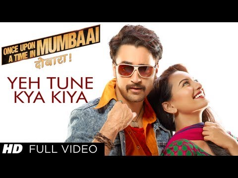 Yeh Tune Kya Kiya Full Video Song Once upon A Time In Mumbaai...