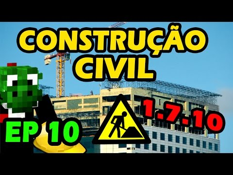 EP 10 Construção Civil Minecraft com Mods 1.7.10
