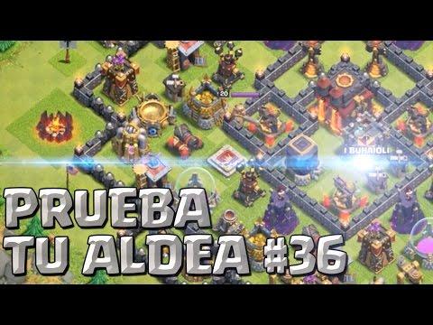 PRUEBA TU ALDEA #36 A por todas con Clash of Clans Español CoC