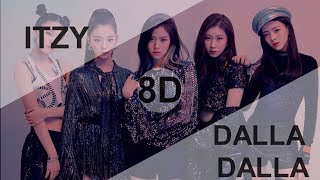 ITZY (있지) - DALLA DALLA(달라달라) [8D USE HEADPHONE] 🎧
