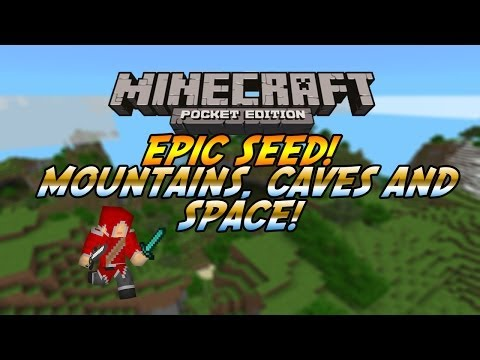 EPIC SEEDS MINECRAFT PE MOUNTAINS CAVES SPACE THIS SEEDS GOT EVERYTHING