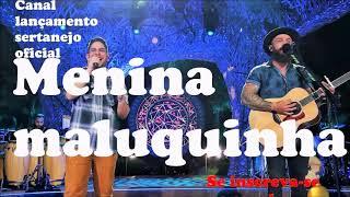Jorge e Mateus   Minha Namorada, Menina Maluquinha DVD Terra sem CEP Música Nova 2018