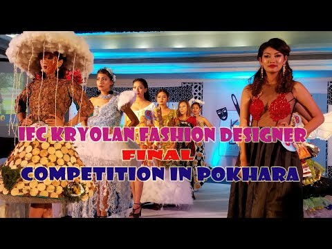 IFC fashion designer competition in Pokhara 2018 | Sangalo TV