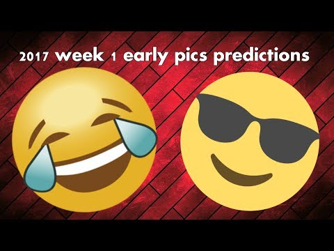 NFL season 2017 - week 1 early pics predictions