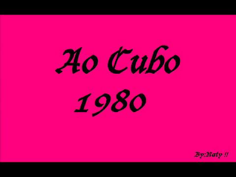 Ao Cubo - 1980