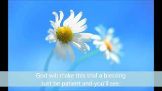 God Will Make This Trial a Blessing - Alexander J. Kemp