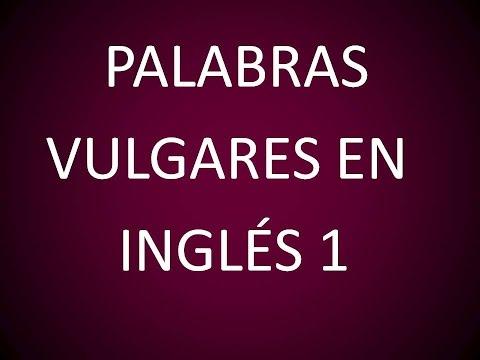 Palabras Vulgares en Inglés 1