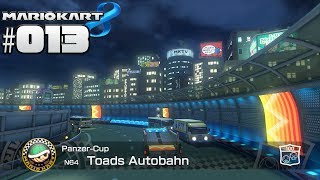 MARIO KART 8 MULTIPLAYER #013  Panzer Cup 100 ccm ★ Let