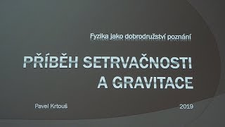 Pavel Krtouš - Od Aristotela k Newtonovi (MFF FJDP 21.2.2019)