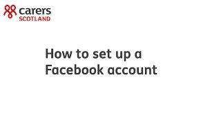 Carers Scotland: how to set up a Facebook account