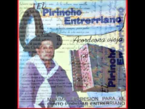 El Pirincho Entrerriano - Acordeona Vieja   -Disco Entero-