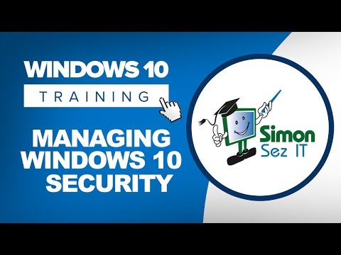 How to Manage Windows 10 Security Including Windows Defender and Windows Firewall
