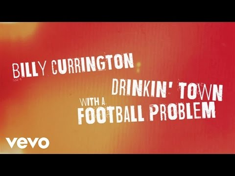 Billy Currington - Drinkin Town With A Football Problem