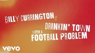 Billy Currington Drinkin' Town With A Football Problem