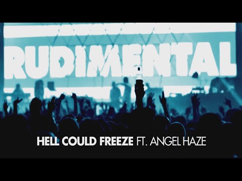 Rudimental - Hell Could Freeze ft. Angel Haze [Radio Rip]