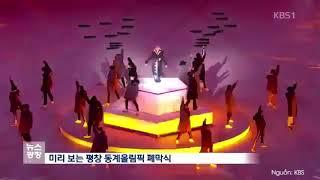 Thật tự hào. EXO và CL là những Idol Kpop duy nhất có vinh dự trình diễn taị lễ bế mạc Olympic 2018