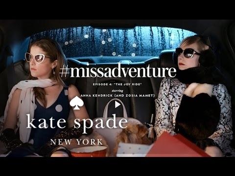 "#missadventure episode 4: ""the joy ride"", starring anna kendrick (and zosia mamet)"