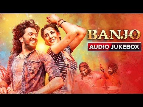 Banjo Movie Songs | Audio Jukebox | Riteish Deshmukh, Nargis Fakhri | Vishal & Shekhar
