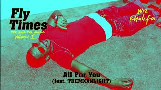 Wiz Khalifa - All For You feat. THEMXXNLIGHT [Official Audio]