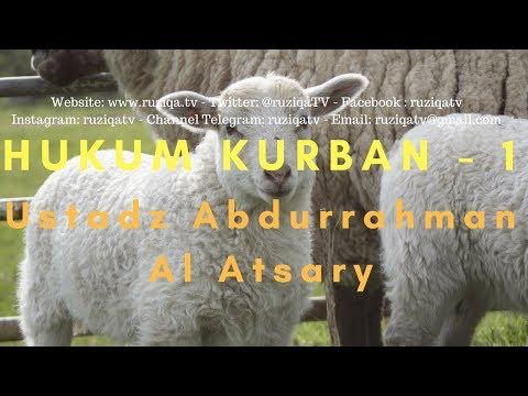 Ustadz Abdurrahman Al Atsary - Hukum Kurban Bagian 1