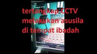 Pasangan kekasih mesum didalam tempat ibadah terekam kamera CCTV. Part1