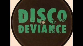 Disco Deviance - Don't (Social Disco Club Edit)