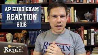 2018 AP Euro Exam Reaction