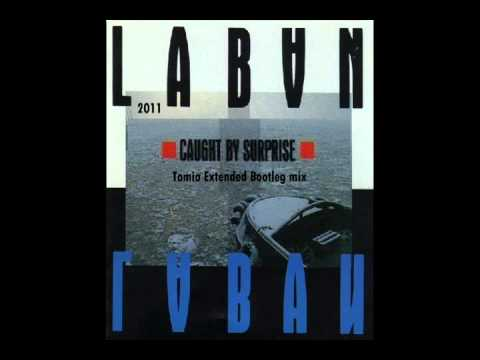 Laban - Caught By Suprise (tomio Extended Bootleg Mix) video
