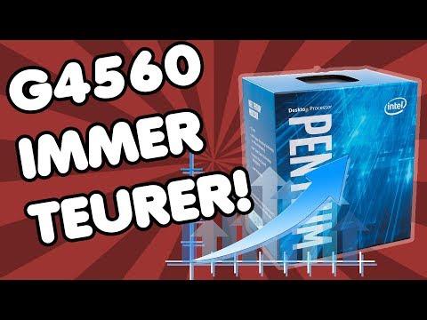 Darum wird der Intel Pentium G4560 IMMER TEURER | JETZT noch zuschlagen oder warten?
